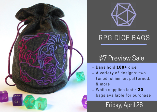 RPG Dice Bags $7 Preview Sale on Friday April 26